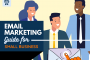 Beginners Guide To Successful Email Marketing For Small Businesses